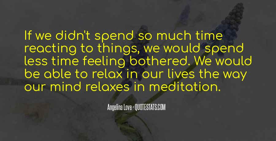 Relaxes Quotes #726320