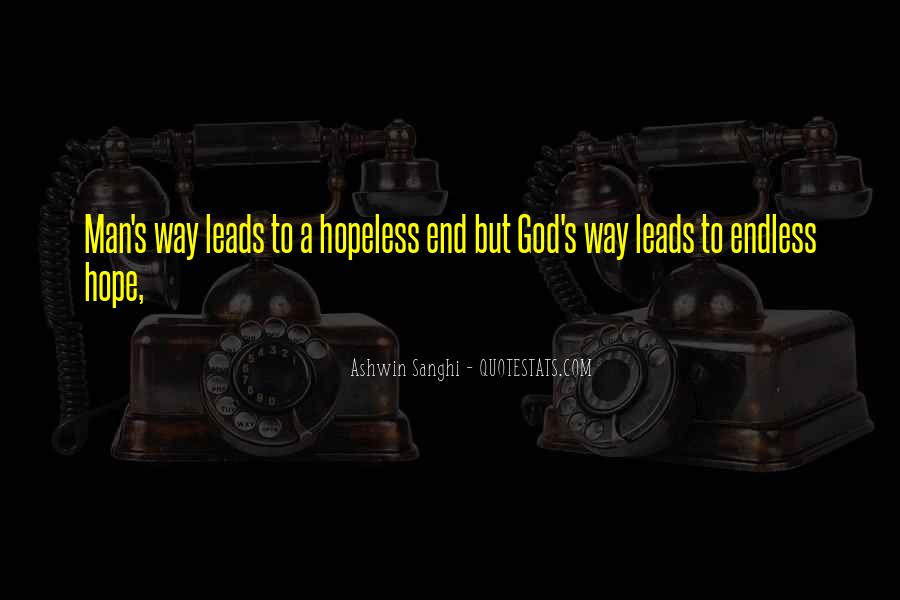 Quotes About Endless Hope #1523145