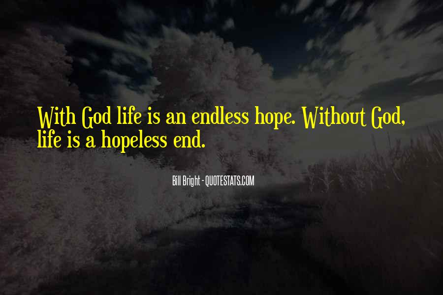 Quotes About Endless Hope #1670961