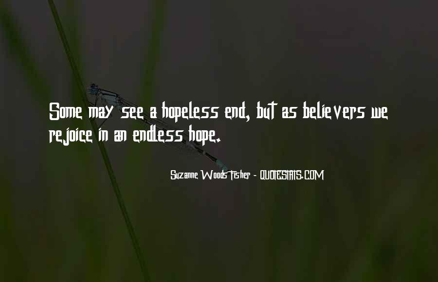 Quotes About Endless Hope #379152