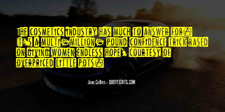 Quotes About Endless Hope #384559