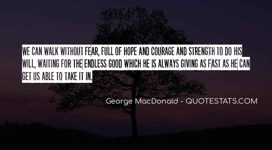 Quotes About Endless Hope #957284