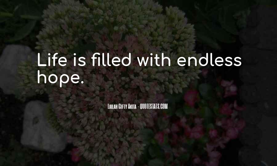 Quotes About Endless Hope #971000