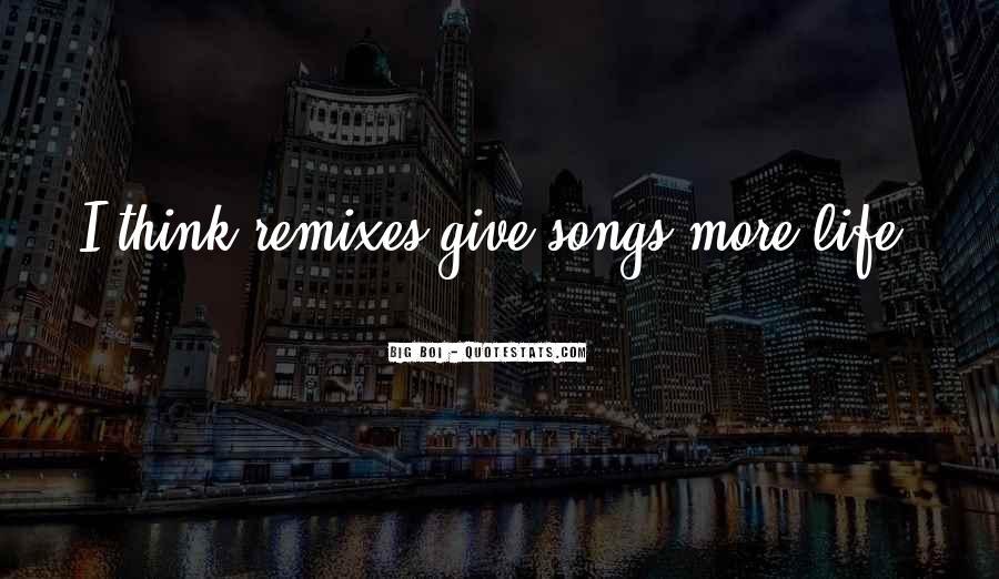 Remixes Quotes #399166