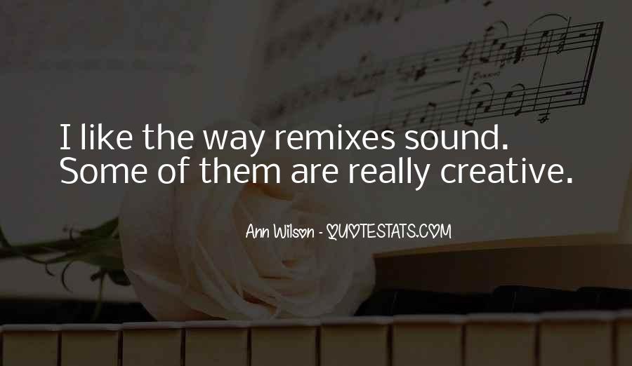 Remixes Quotes #69374