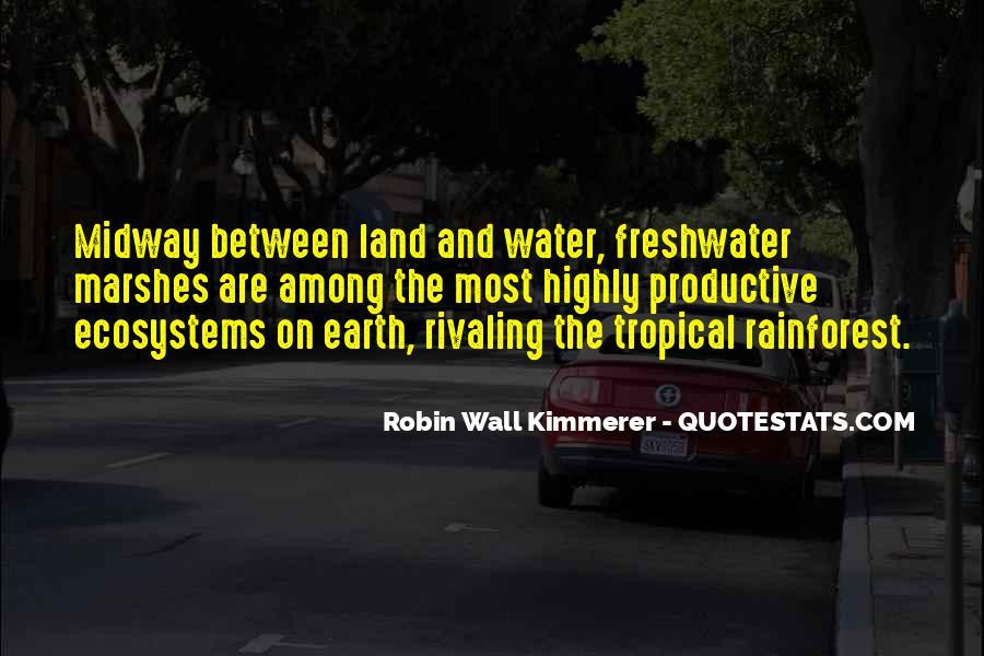 Quotes About Tropical Rainforest #1220307