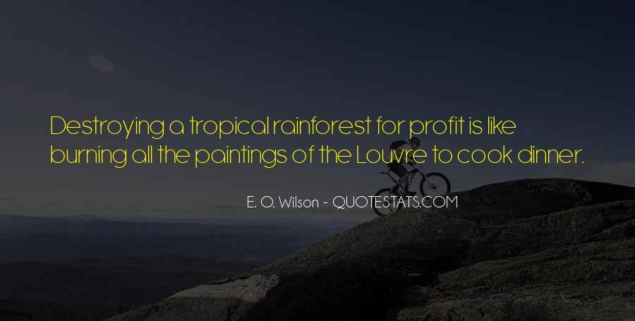 Quotes About Tropical Rainforest #1700661