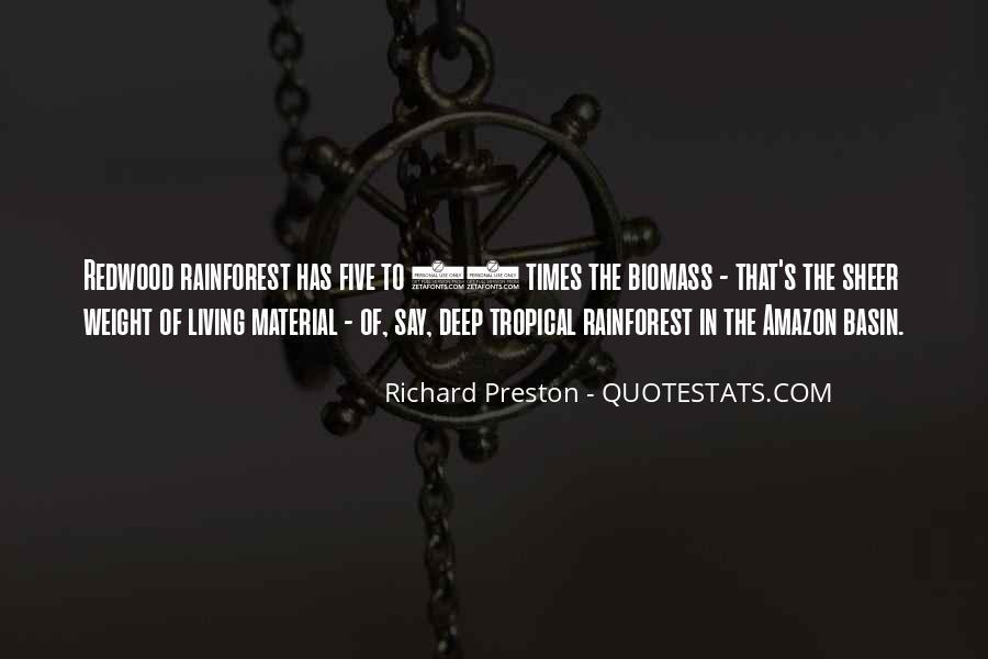 Quotes About Tropical Rainforest #1841624