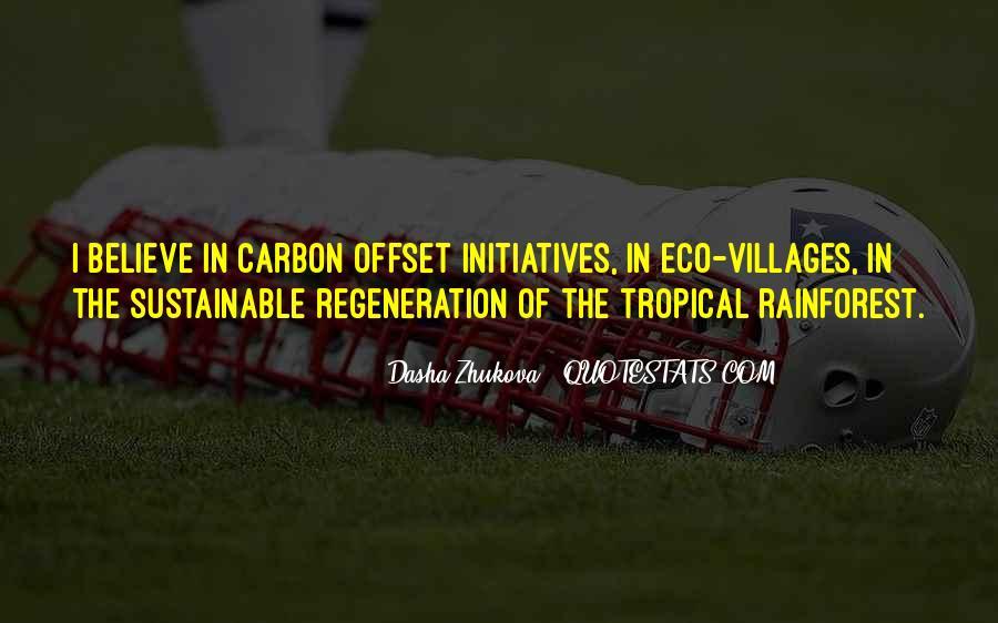 Quotes About Tropical Rainforest #543487