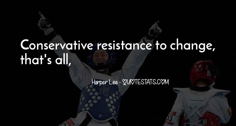 Resistance's Quotes #76552