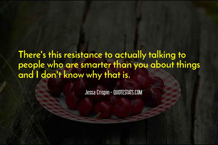 Resistance's Quotes #963479