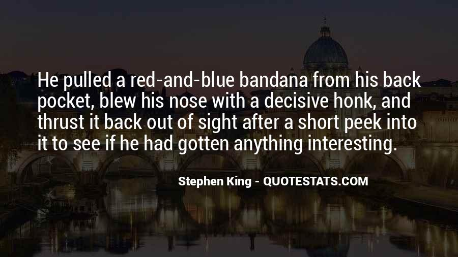 Quotes About Red Bandana #490689