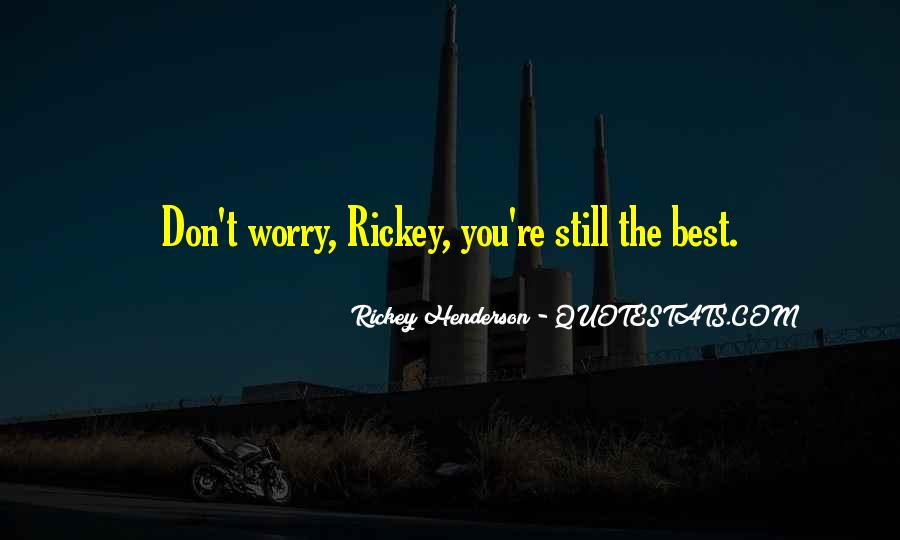 Rickey's Quotes #1435107
