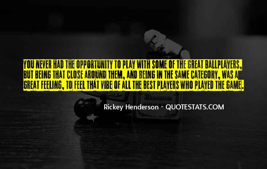 Rickey's Quotes #603479