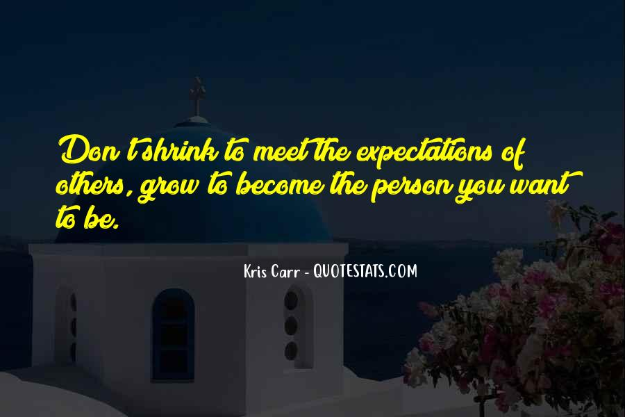 Quotes About Expectations Of Others #1107933