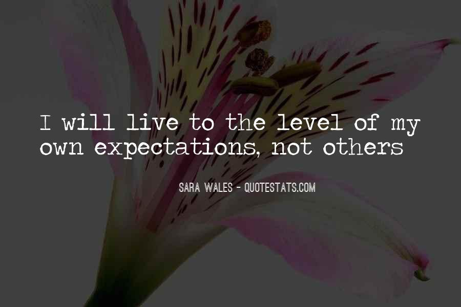Quotes About Expectations Of Others #1312462