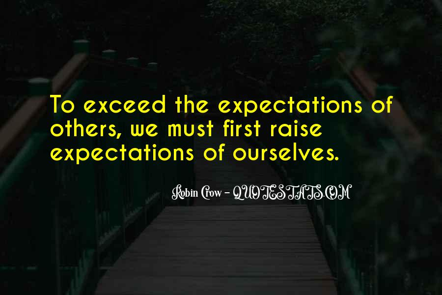 Quotes About Expectations Of Others #35507