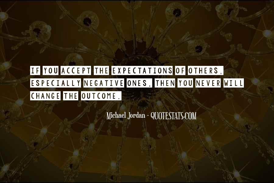 Quotes About Expectations Of Others #553362