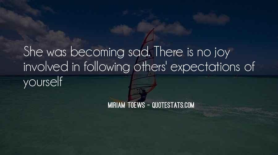 Quotes About Expectations Of Others #730052