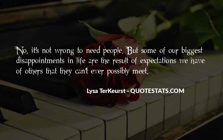 Quotes About Expectations Of Others #92524