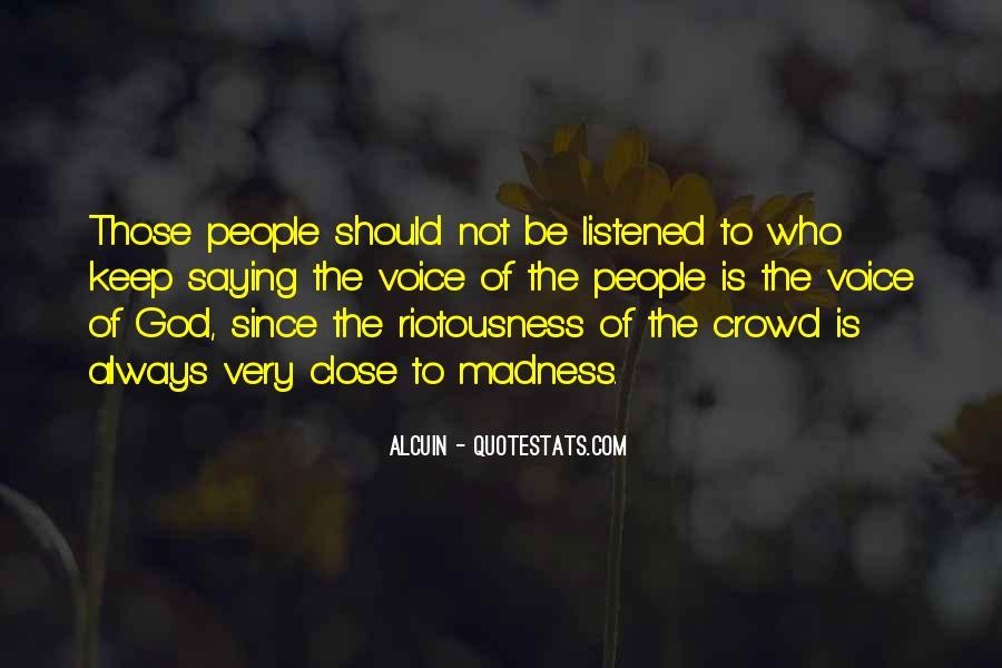 Riotousness Quotes #555189