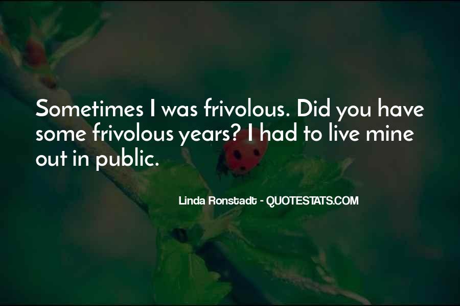 Ronstadt Quotes #1219696