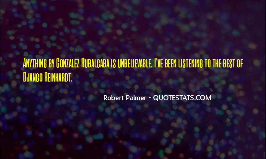Rubalcaba Quotes #1670005