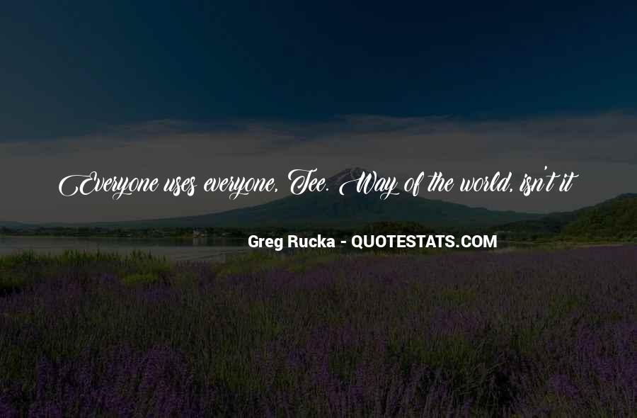 Rucka Quotes #12197