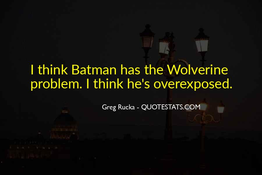 Rucka Quotes #39586