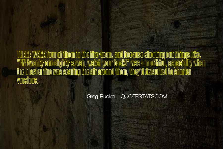 Rucka Quotes #462310