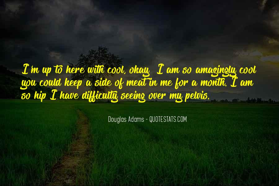 Quotes About Me Cool #223560