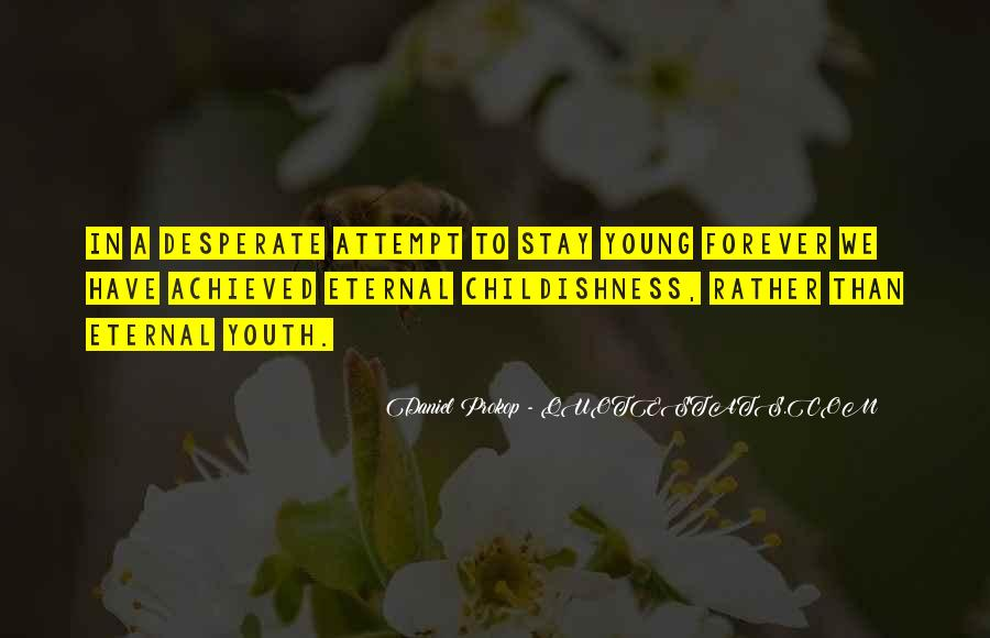 Quotes About Forever Young #161393