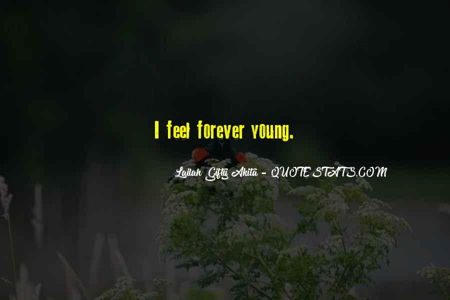 Quotes About Forever Young #312165