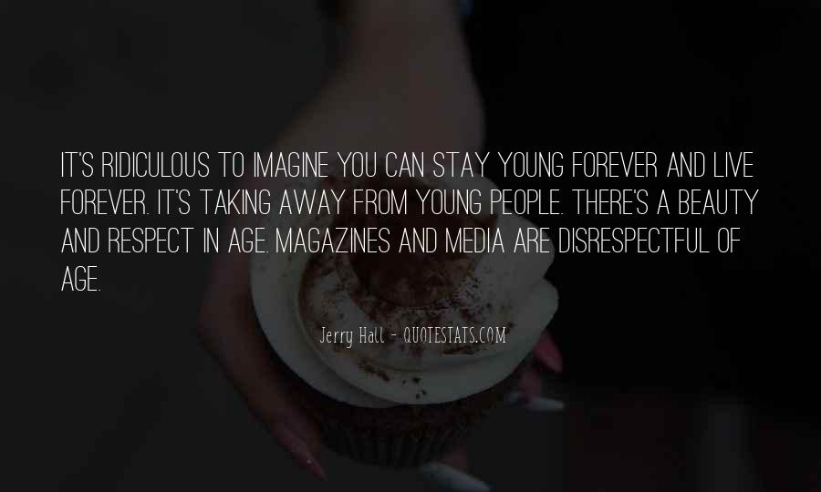 Quotes About Forever Young #407474