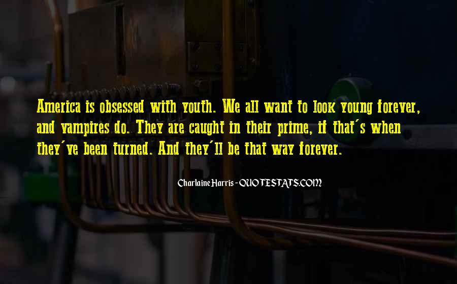 Quotes About Forever Young #454487