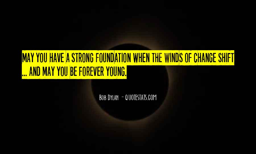 Quotes About Forever Young #532389