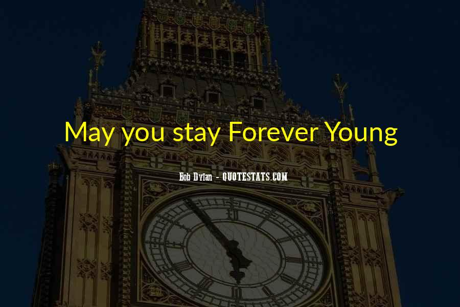 Quotes About Forever Young #658715