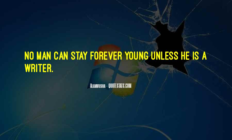 Quotes About Forever Young #774253