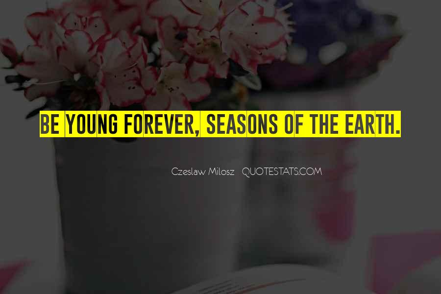 Quotes About Forever Young #782685
