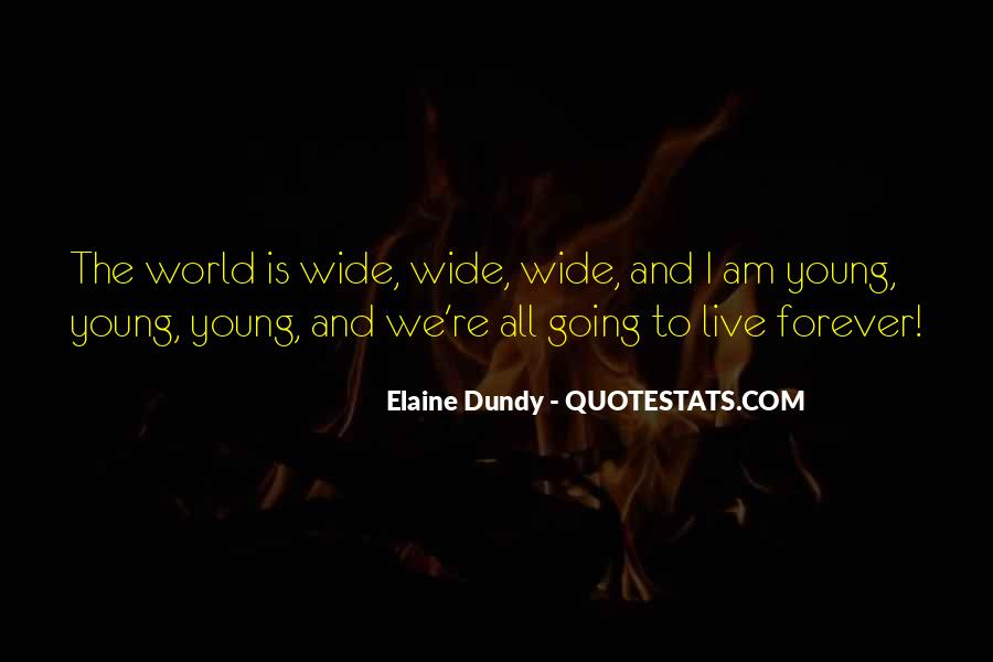 Quotes About Forever Young #836221