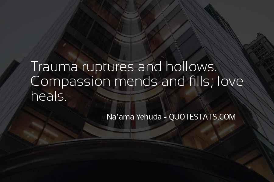 Ruptures Quotes #1077374
