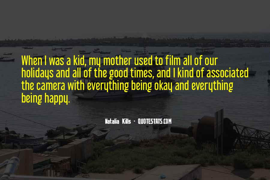 Quotes About Being Happy With Everything #1198842