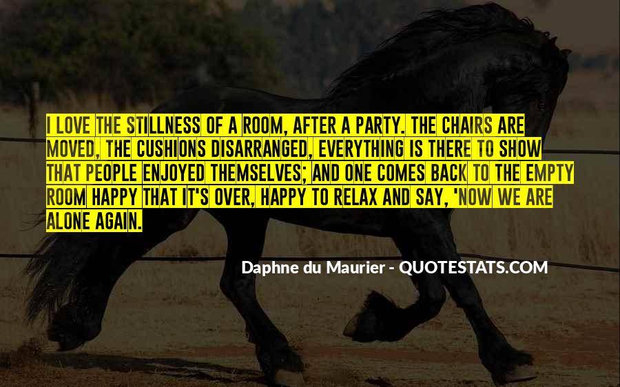 Quotes About Being Happy With Everything #1542532