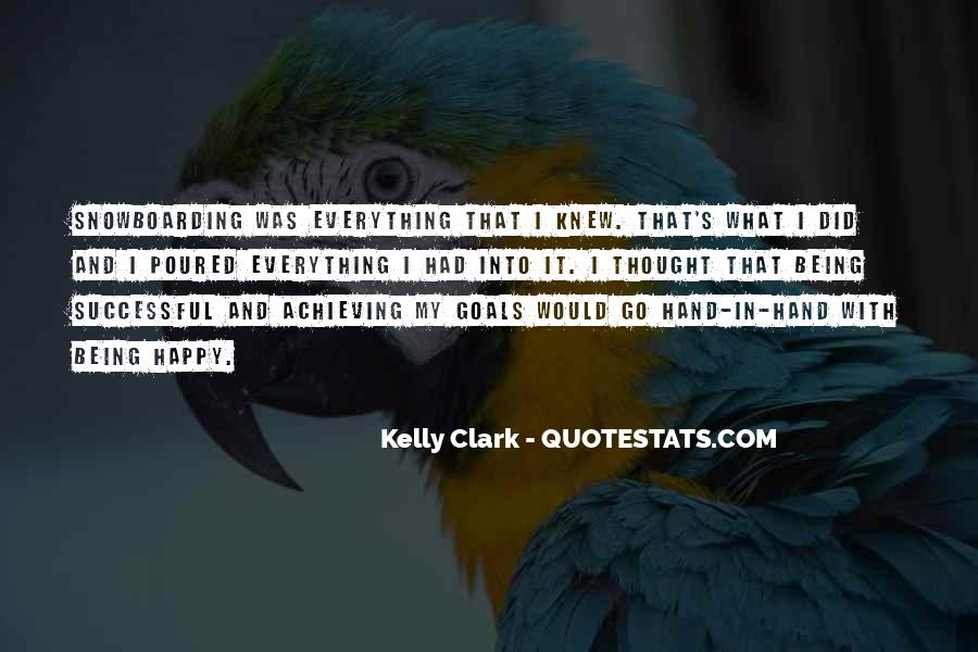 Quotes About Being Happy With Everything #35939