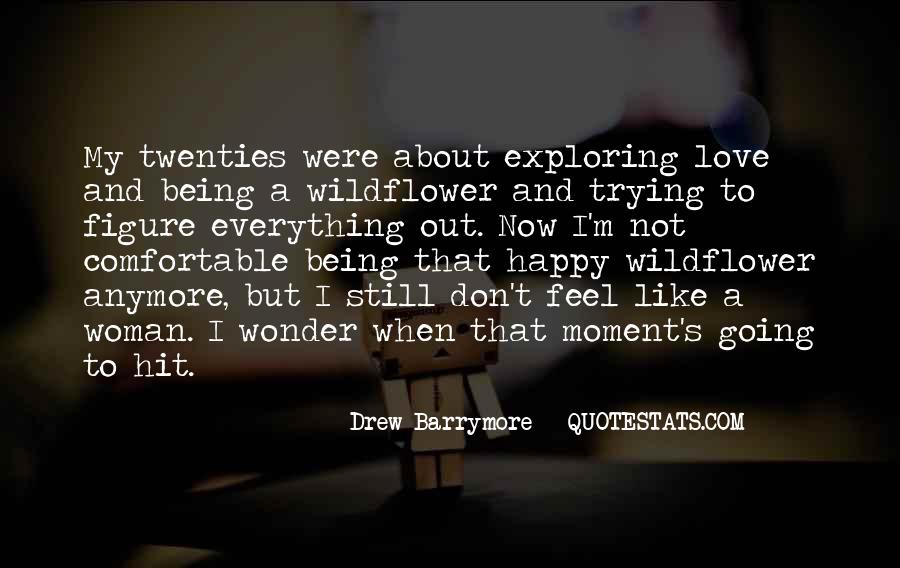 Quotes About Being Happy With Everything #674893
