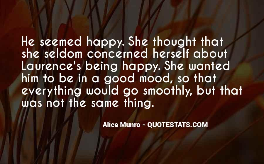 Quotes About Being Happy With Everything #719549
