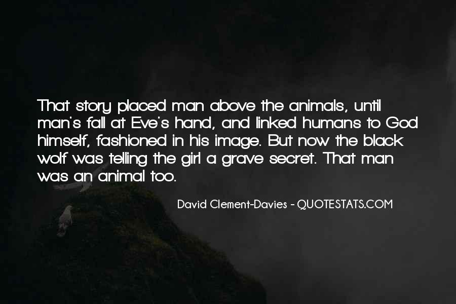 Quotes About Man And Animals #499843