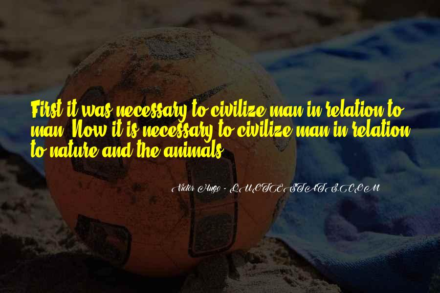 Quotes About Man And Animals #565282