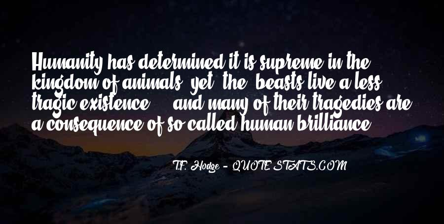 Quotes About Man And Animals #761921