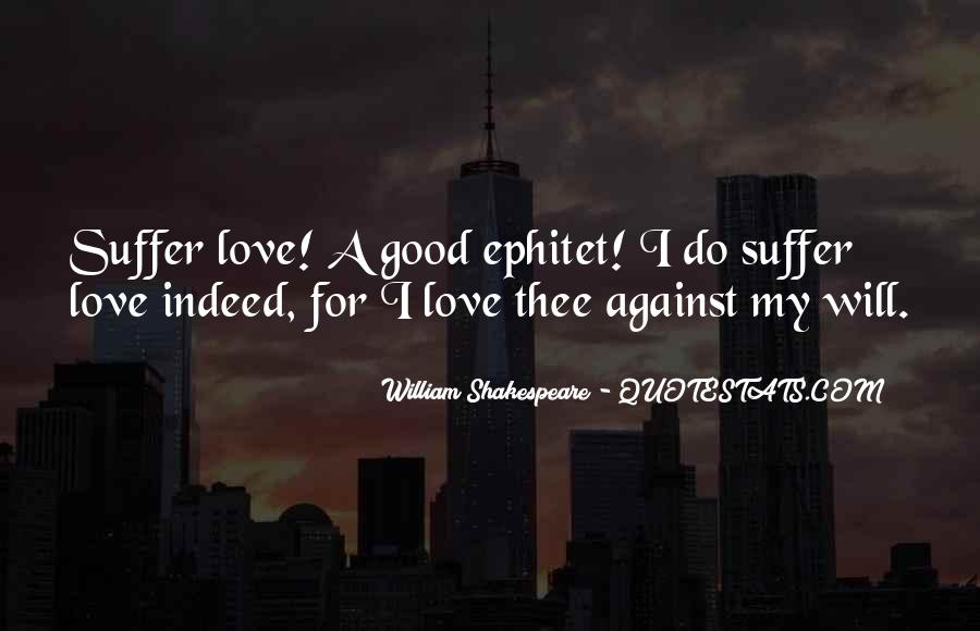 Quotes About Against Love #105038